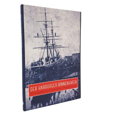 """Buch Publikation """"Der Harburger Binnenhafen"""""""