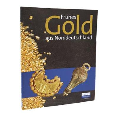 Publikation Frühes Gold aus Norddeutschland | Archäologie Hamburg Webshop