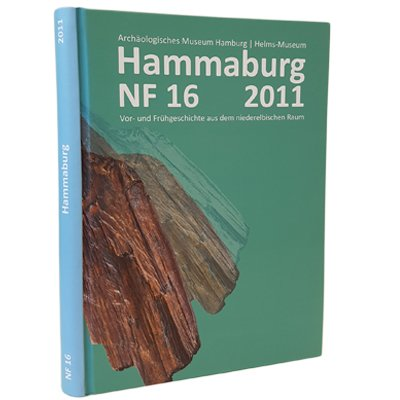 Pubklikation Hammaburg NF 16 aus dem Jahr 2011 Vor- und Frühgeschichte aus dem niederelbischen Raum Herausgegeben vom Archäologischen Museum Hamburg AMH