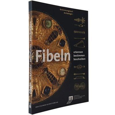 Buch Bestimmungsbuch Archäologie Fibeln | Webshop Archäologisches Museum Hamburg AMH