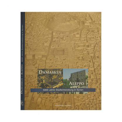 """Buch Publikation """"Damaskus - Aleppo"""""""