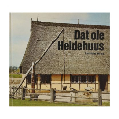 "Buch Publikation ""Das ole Heidehuus"""