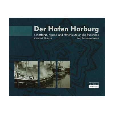 """Buch Publikation """"Der Hafen Harburg"""""""