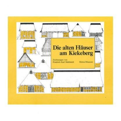 """Buch Publikation """"Die alten Häuser am Kiekeberg"""""""
