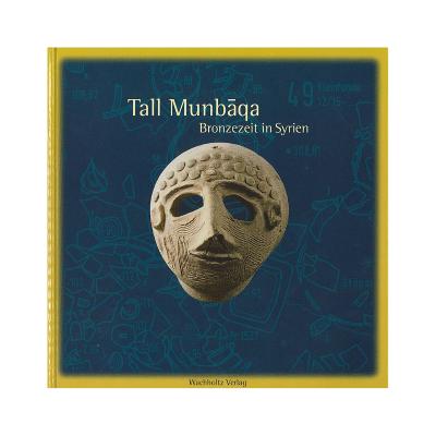 """Buch Publikation """"Tall Munbaqa"""""""