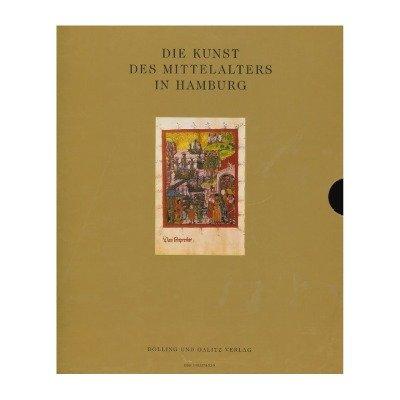 """Buch Publikation """"Die Kunst des Mittelalters in Hamburg"""""""